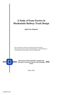 A Study of some Factors in Mechanistic Railway Track Design
