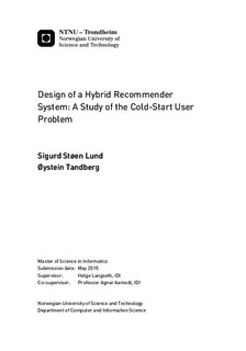 Design of a Hybrid Recommender System: A Study of the Cold