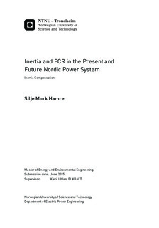 Inertia and FCR in the Present and Future Nordic Power