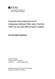 Proposal and comparison of an eXogenous Kalman Filter and a