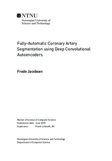 Fully-Automatic Coronary Artery Segmentation using Deep